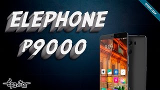 Video ElePhone P9000 47GCD0N0P6Q
