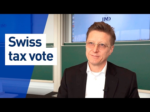IMD Professor Didier Cossin on the upcoming Swiss tax vote RIE III