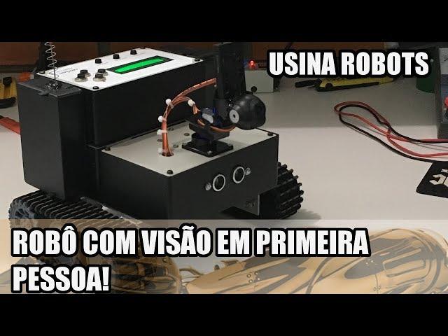 ROBÔ COM VISÃO EM PRIMEIRA PESSOA! | Usina Robots US-2 #144