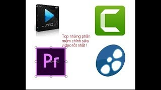 Top những phần mềm chỉnh sửa video tốt nhất - thủ thuật máy tính