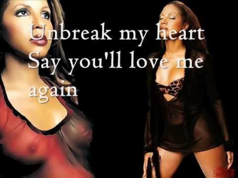 Toni Braxton - Unbreak My Heart Lyrics