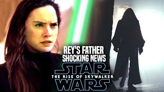 The Rise Of Skywalker Rey's Father! Shocking News Revealed (Star Wars Episode 9)