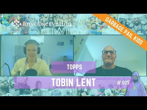 Anyobservation | 005 | Tobin Lent | VP Global General Manager Toppsdigital