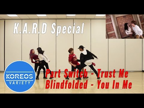 [Koreos Variety] S2 EP15 - Part Switch K.A.R.D Trust Me + Blindfolded K.A.R.D You In Me