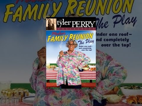 tyler perry madea family reunion play 123movies