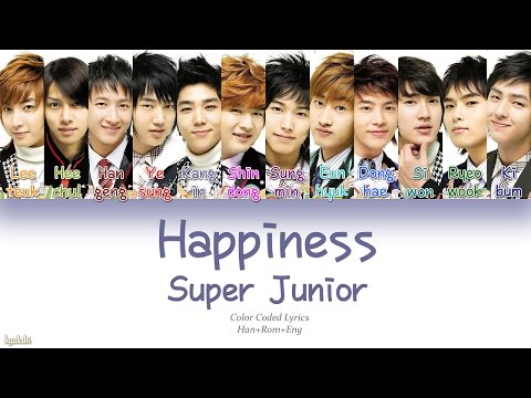 Super Junior (슈퍼주니어) – Happiness (행복) (Color Coded Lyrics) [Han/Rom/Eng]