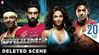 Deleted Scenes: Dhoom:2 | Hrithik Roshan | Abhishek Bachchan | Aishwarya Rai | Uday Chopra