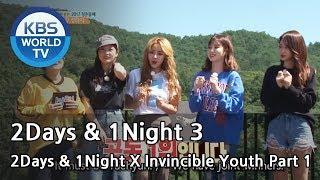2Days & 1Night Season3 X Invincible Youth 1 [ENG/THA/2017.10.08]