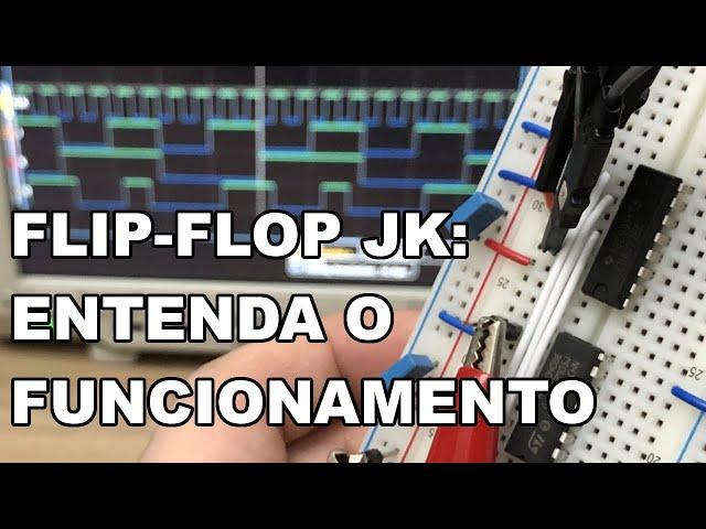 ANÁLISE PRÁTICA DE FLIP-FLOP JK
