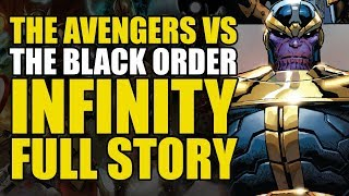 The Avengers vs Thanos' Black Order (Infinity: Full Story)