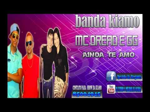 Baixar BANDA KIAMO & DREAD E GG - AINDA TE AMO