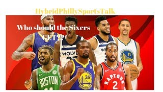 2019 NBA FREE AGENCY!!! Who will the Sixers GET?? (76ers)