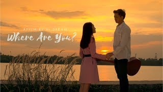 ANH ĐANG Ở ĐÂU - Phim ngắn tình cảm | Hi Dream
