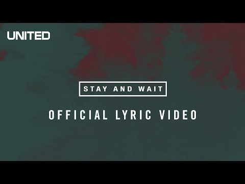 'Stay and Wait' | Hillsong UNITED