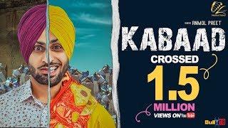 Kabaad – Anmol Preet Ft Harman Cheema