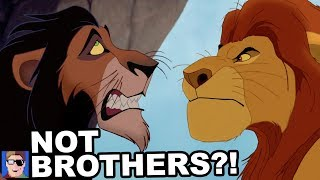 Mufasa And Scar Aren't Brothers?!