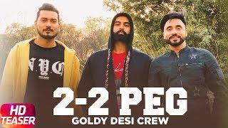 2 2 Peg – Teaser – Desi Crew – Parmish Verma