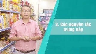 [Kiot_Học_Bán_Lẻ] Kỹ thuật trưng bày cửa hàng TẠP HÓA, SIÊU THỊ MINI, MẸ & BÉ