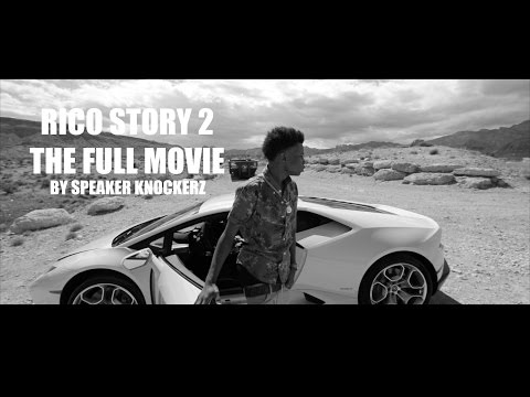 Rico Story 2 (2015) (The Full Movie) By Speaker Knockerz