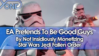 EA Pretends To Be Good Guys By Not Insidiously Monetizing Star Wars Jedi Fallen Order