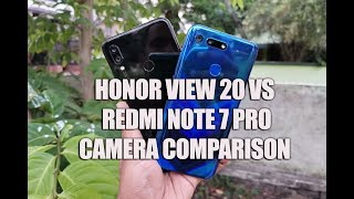 Redmi Note 7 Pro vs Honor View 20 Camera Comparison