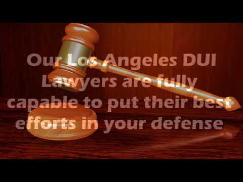 Dui Attorney Los Angeles - Los Angeles Drunk Driving Lawyer
