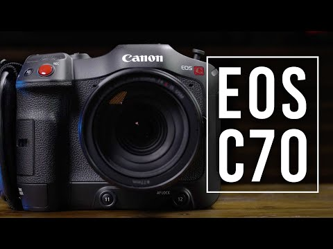Canon EOS C70 Cinema Camera - First Look