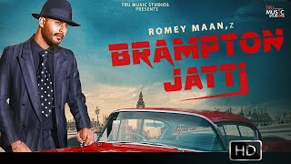 Brampton Jatti – Romey Maan Video HD