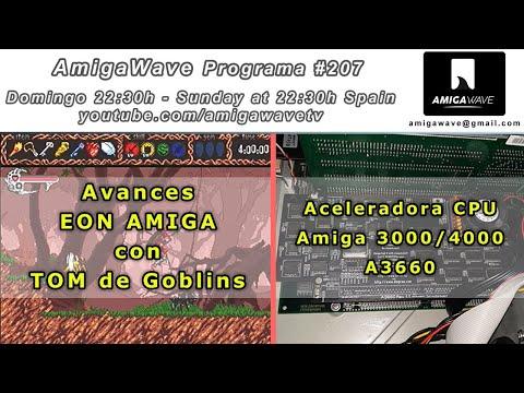 AmigaWave #207 . Avances de EON Amiga con TOM, análisis de aceleradora A3660 para Amiga 3000/4000.