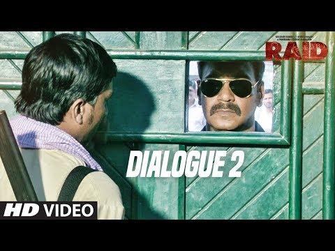 Raid  (Dialogue Promo 2) | Ajay Devgn | Ileana D'Cruz | Movie Releasing ►16th March 2018