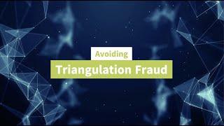 Triangulation Fraud