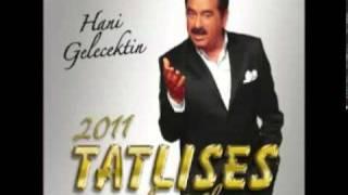 ibrahim Tatlıses 2011 Le Daye