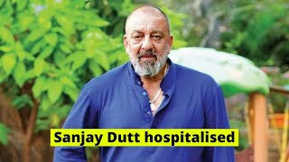 Sanjay Dutt gets ADMITTED to hospital for breathlessness..