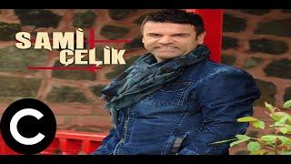 Sami Çelik - Sen Gülersen