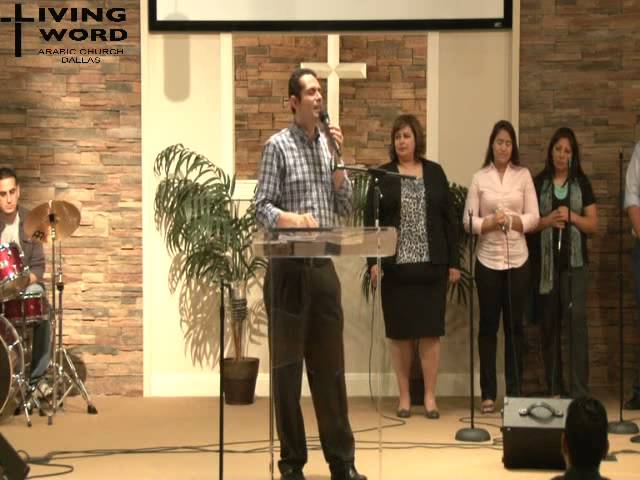 Living Word Arabic Church Dallas, October 13, 2013