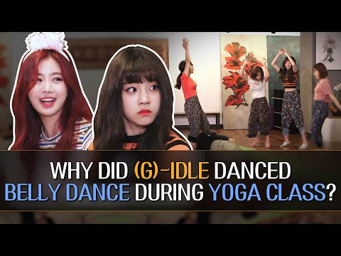 Why Did (G)-IDLE Belly Dance During a Yoga Class? [Suspicious Yoga Class]
