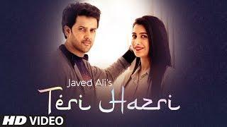 Teri Hazri – Javed Ali