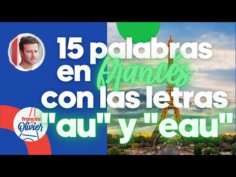 """Aprende francés en 30 días: 15 palabras con las letras """"au"""" + """"eau"""" - Clase 30"""