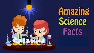 Top 10 Amazing Science Facts || Top10 Dotcom ||
