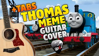 Thomas The Tank Engine. Meme Song. Fingerstyle Guitar Cover. Free Tabs