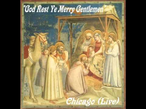 CHICAGO (JASON SCHEFF) -GOD REST YE MERRY GENTLEMEN (LIVE) (CHRISTMAS)