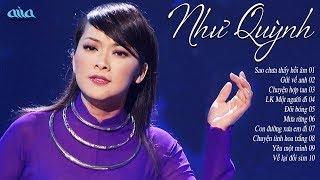 NHƯ QUỲNH - 10 Tuyệt Đỉnh Bolero Nhạc Vàng Hay Nhất Tiếng Hát Như Quỳnh ASIA