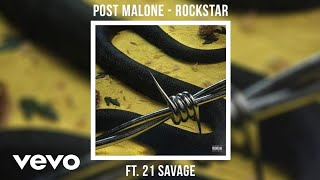 Post Malone - rockstar (Official Audio) ft. 21 Savage