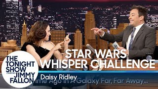 Star Wars Whisper Challenge with Daisy Ridley