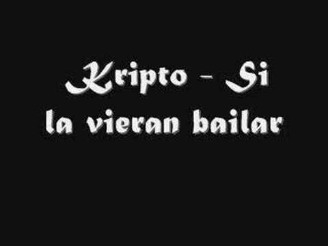 Regueton - Kripto - Si la vieran bailar