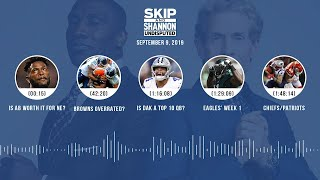 UNDISPUTED Audio Podcast (9.09.19) with Skip Bayless, Shannon Sharpe & Jenny Taft | UNDISPUTED