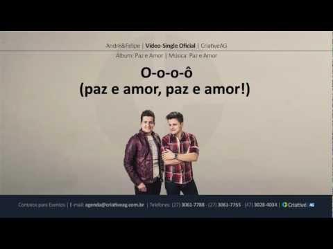 Baixar André e Felipe - Paz e Amor