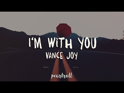 Vance Joy - I'm With You (Lyrics)