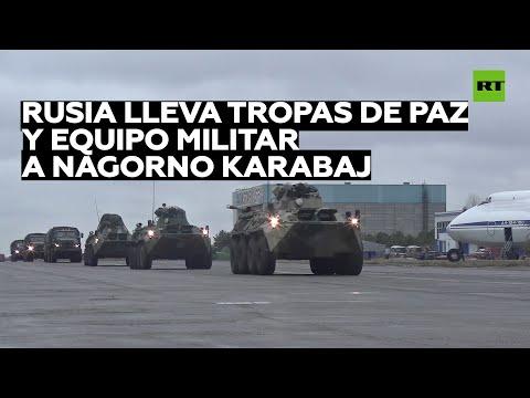 El Ejército de Rusia traslada fuerzas de paz y equipo militar a Nagorno Karabaj