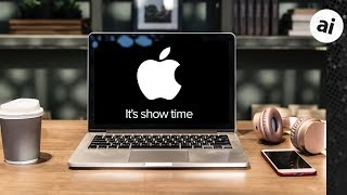 """Everything To Expect From Apple's March 25th """"Show Time"""" Event!"""